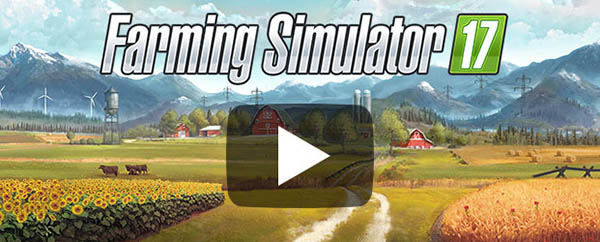 The first Farming Simulator 17 Gameplay Trailer