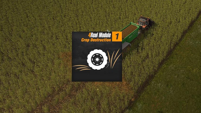 4Real Module 01 - Crop destruction