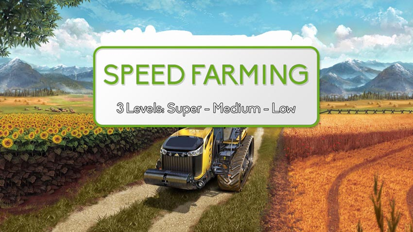 Speed Farming - Mod for fun V 1.0